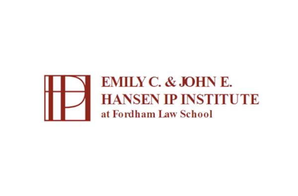 Emily C. & John E. Hansen IP Institute at Fordham Law School